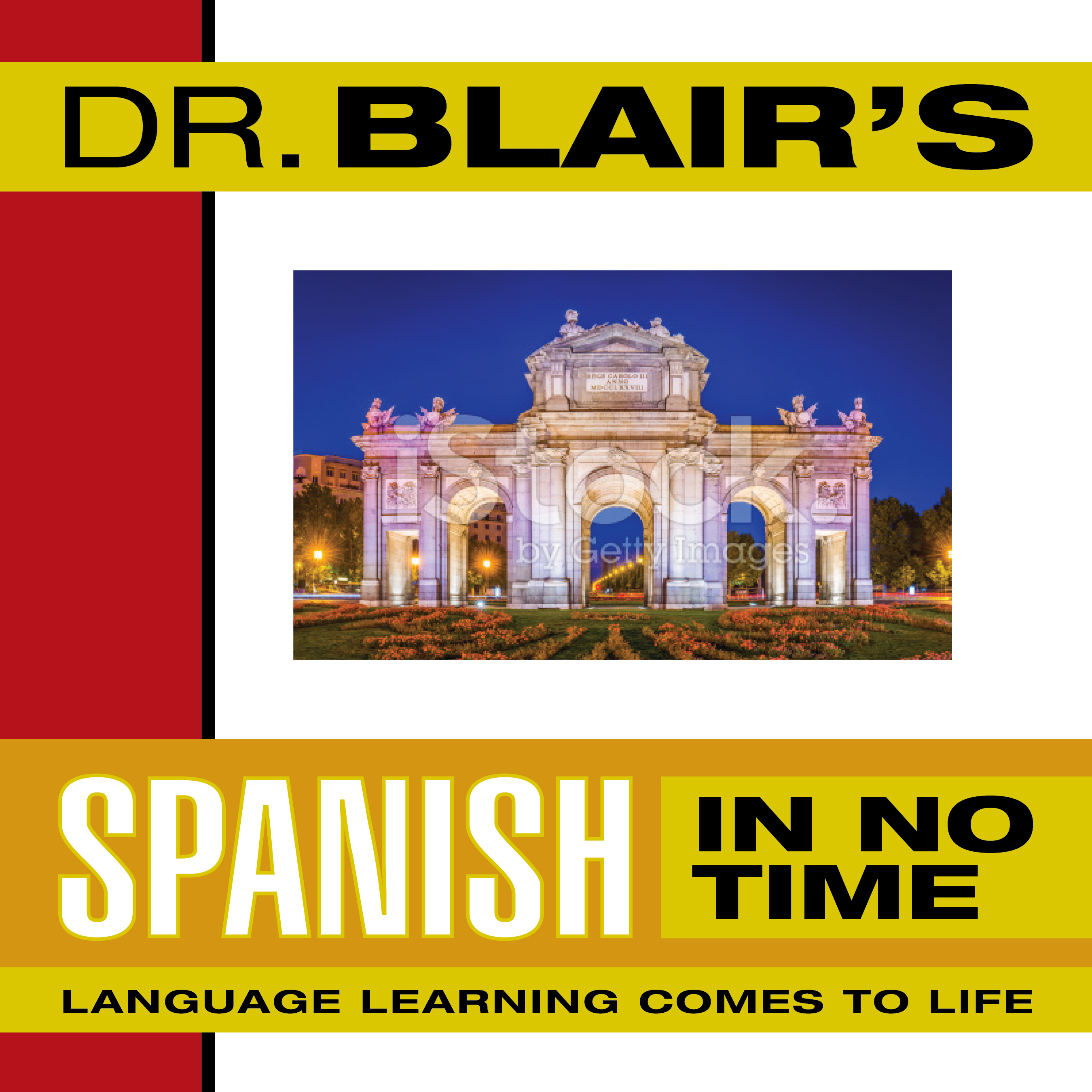 Printable Dr. Blair's Spanish in No Time: The Revolutionary New Language Instruction Method That's Proven to Work! Audiobook Cover Art