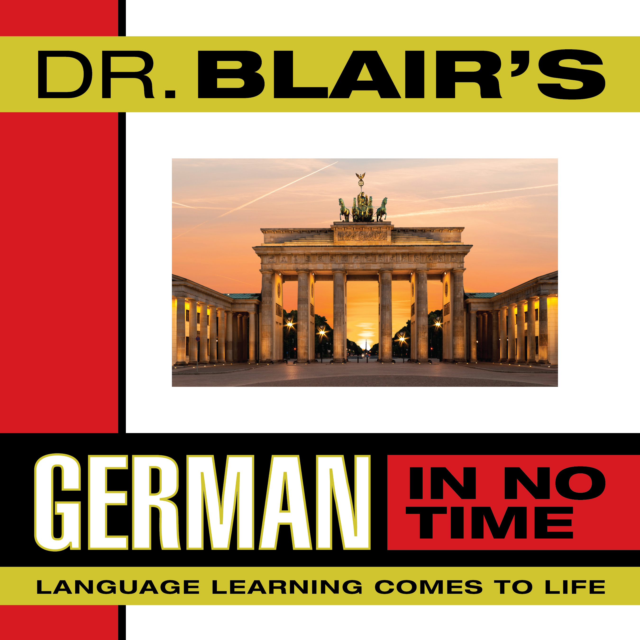 Printable Dr. Blair's German in No Time: The Revolutionary New Language Instruction Method That's Proven to Work Audiobook Cover Art