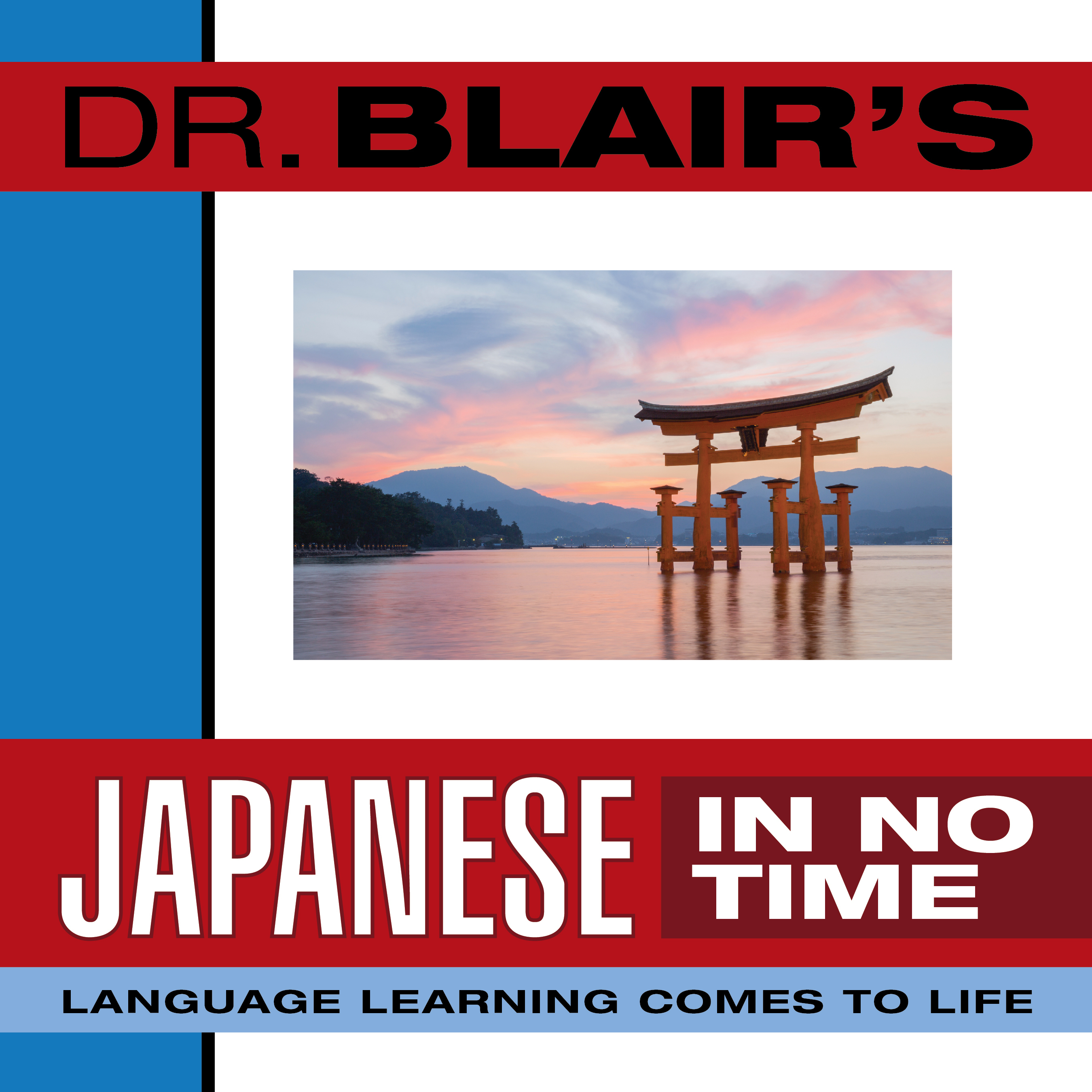 Printable Dr. Blair's Japanese in No Time: The Revolutionary New Language Instruction Method That's Proven to Work! Audiobook Cover Art