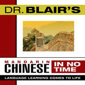 Dr. Blairs Mandarin Chinese in No Time: The Revolutionary New Language Instruction Method Thats Proven to Work!, by Robert Blair