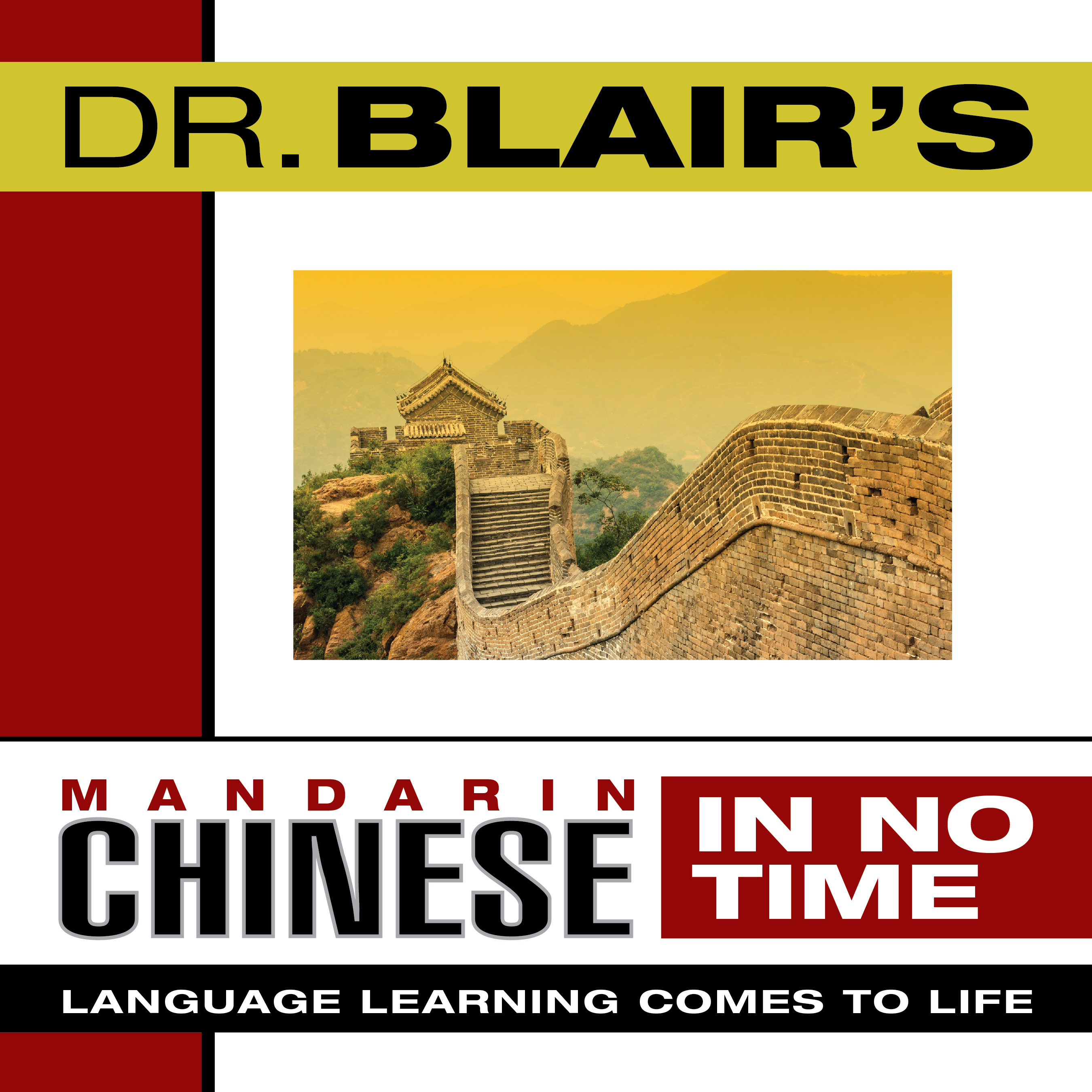 Printable Dr. Blair's Mandarin Chinese in No Time: The Revolutionary New Language Instruction Method That's Proven to Work! Audiobook Cover Art