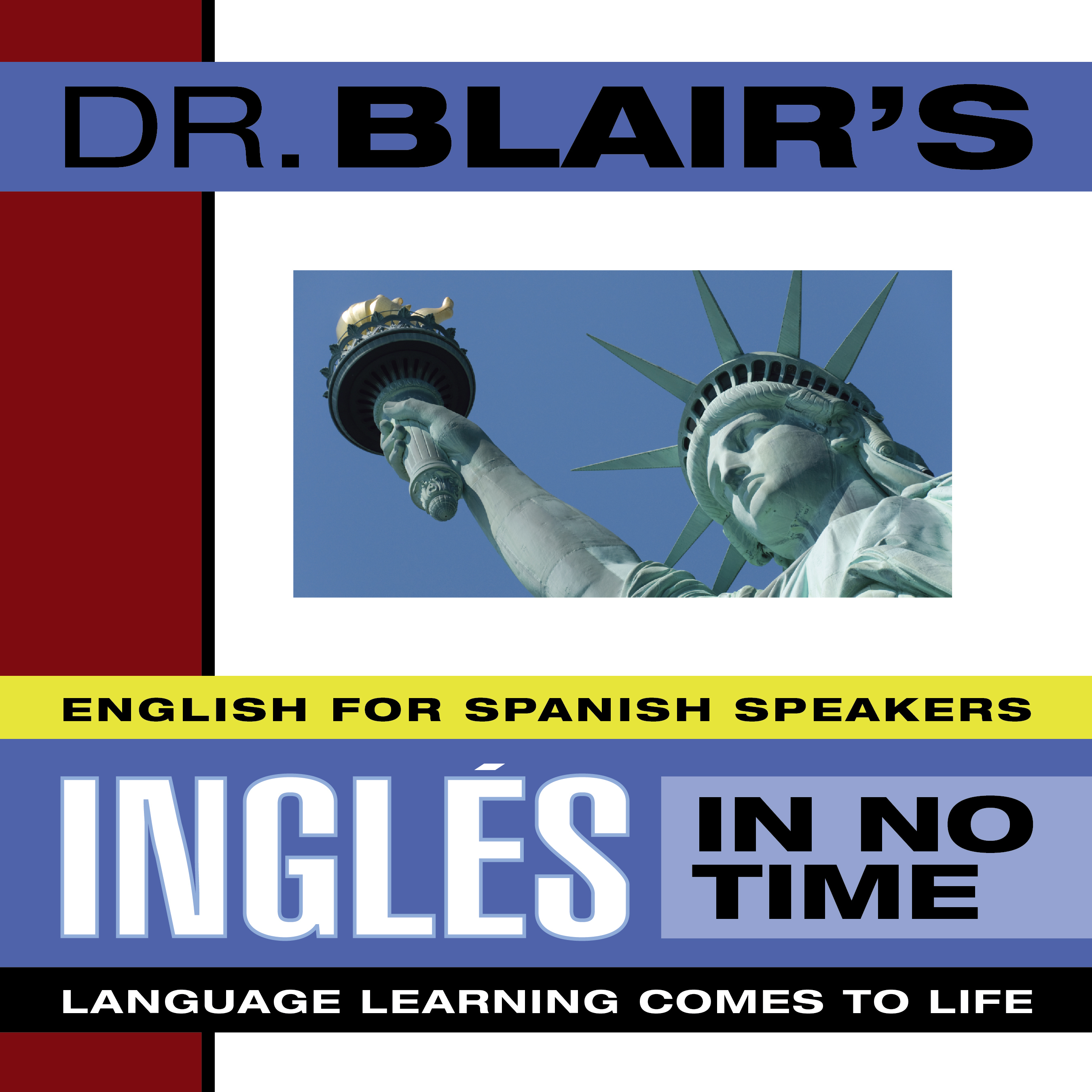 Printable Dr. Blair's Ingles in No Time: The Revolutionary New Language Instruction Method That's Proven to Work! Audiobook Cover Art