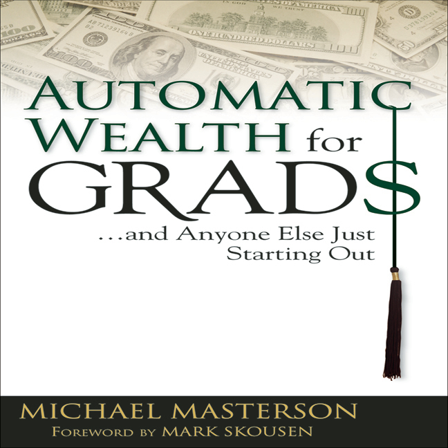 Printable Automatic Wealth for Grads: And Anyone Else Just Starting Out Audiobook Cover Art