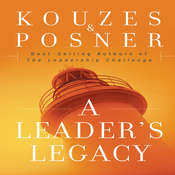 A Leaders Legacy Audiobook, by James M. Kouzas, Barry Z. Posner