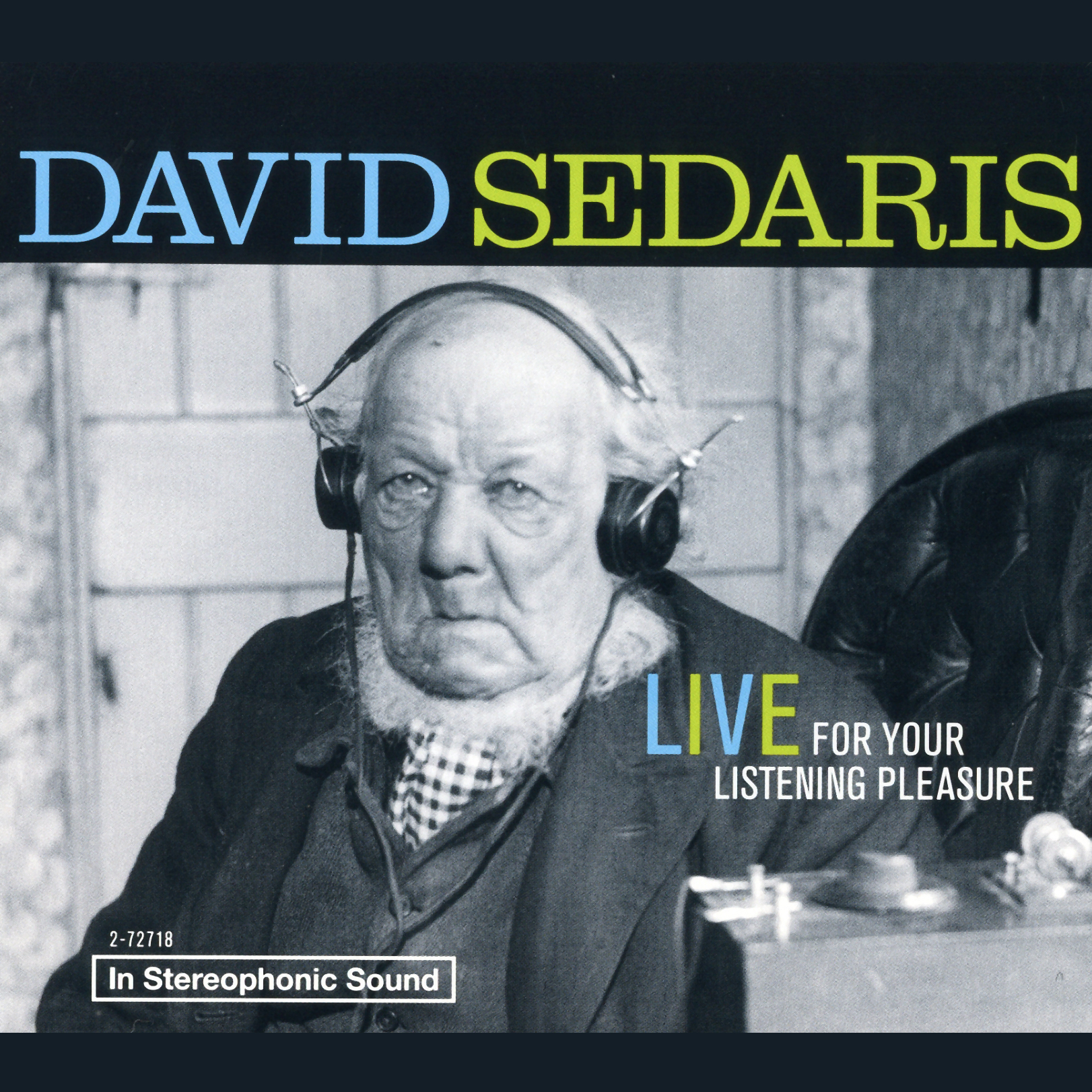 Printable David Sedaris: Live For Your Listening Pleasure Audiobook Cover Art
