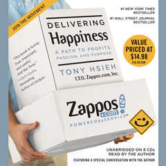 Delivering Happiness: A Path to Profits, Passion, and Purpose Audiobook, by Tony Hsieh