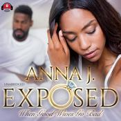 Exposed: When Good Wives Go Bad Audiobook, by Anna J.