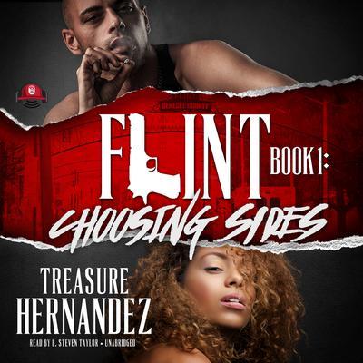 Flint, Book 1: Choosing Sides Audiobook, by Treasure Hernandez