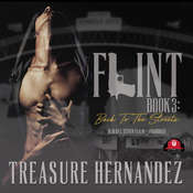 Flint, Book 3: Back to the Streets Audiobook, by Treasure Hernandez|