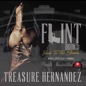 Flint, Book 3: Back to the Streets Audiobook, by Treasure Hernandez