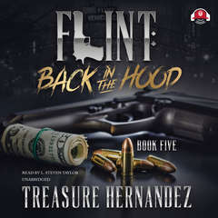 Flint, Book 5: Back in the Hood Audiobook, by Treasure Hernandez