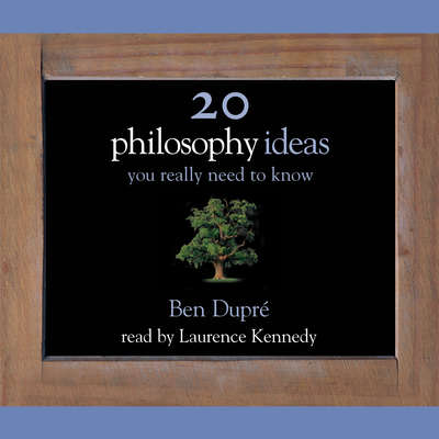 50 Philosophy Ideas You Really Need to Know Audiobook, by Ben Dupre