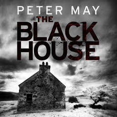 The Blackhouse: The Lewis Trilogy Audiobook, by Peter May