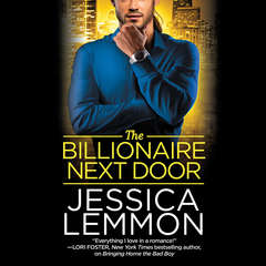 The Billionaire Next Door Audiobook, by Jessica Lemmon