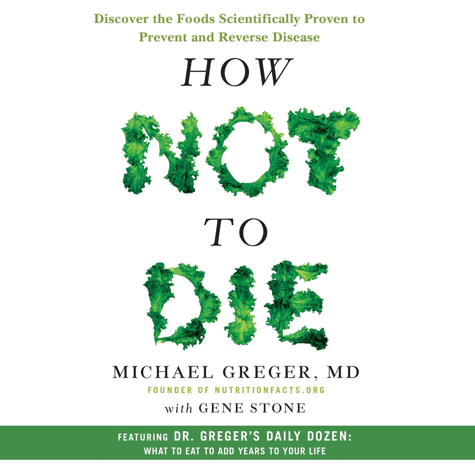 Printable How Not to Die: Discover the Foods Scientifically Proven to Prevent and Reverse Disease Audiobook Cover Art