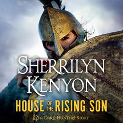 House of the Rising Son Audiobook, by Sherrilyn Kenyon