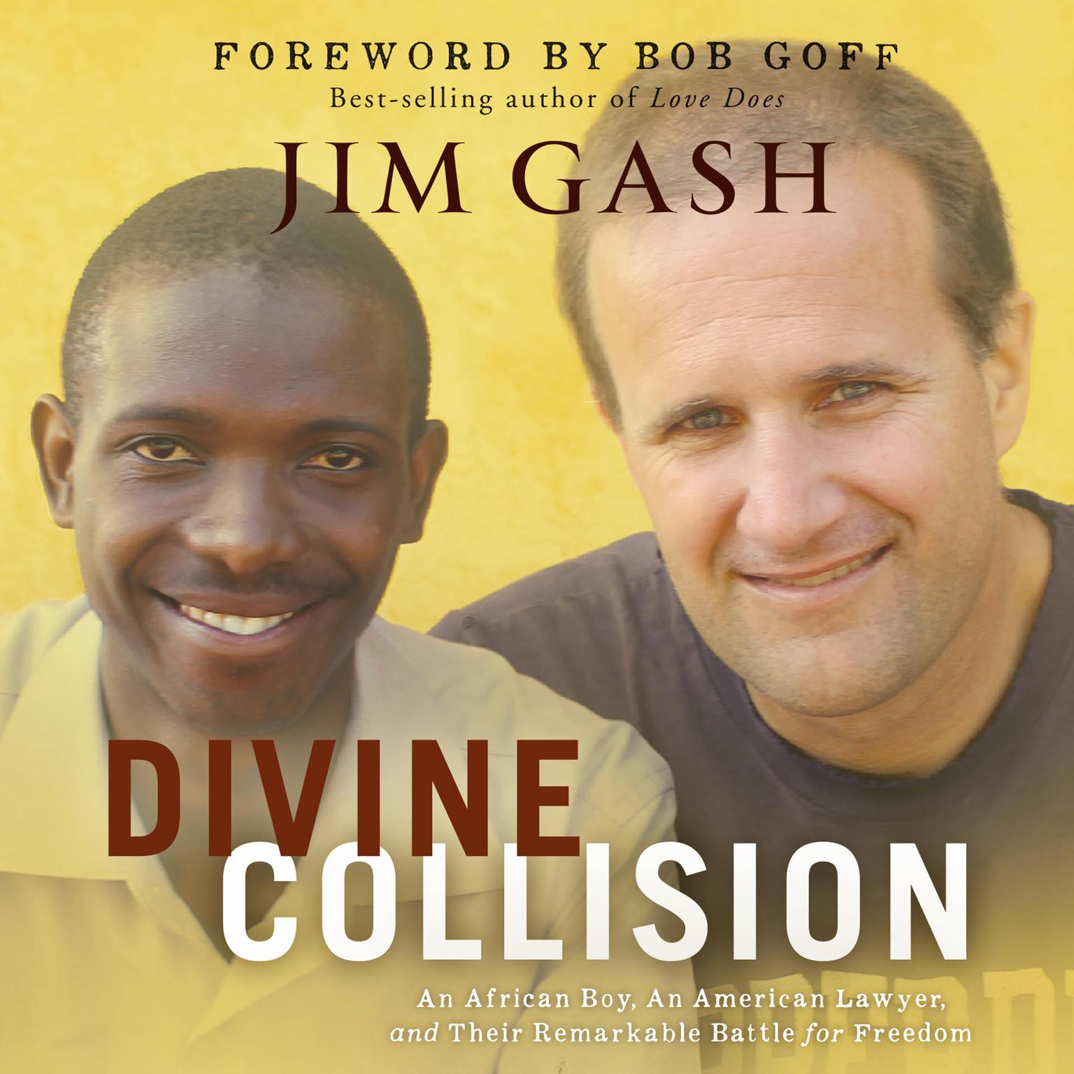 Printable Divine Collision: An African Boy, An American Lawyer, and Their Remarkable Battle for Freedom Audiobook Cover Art