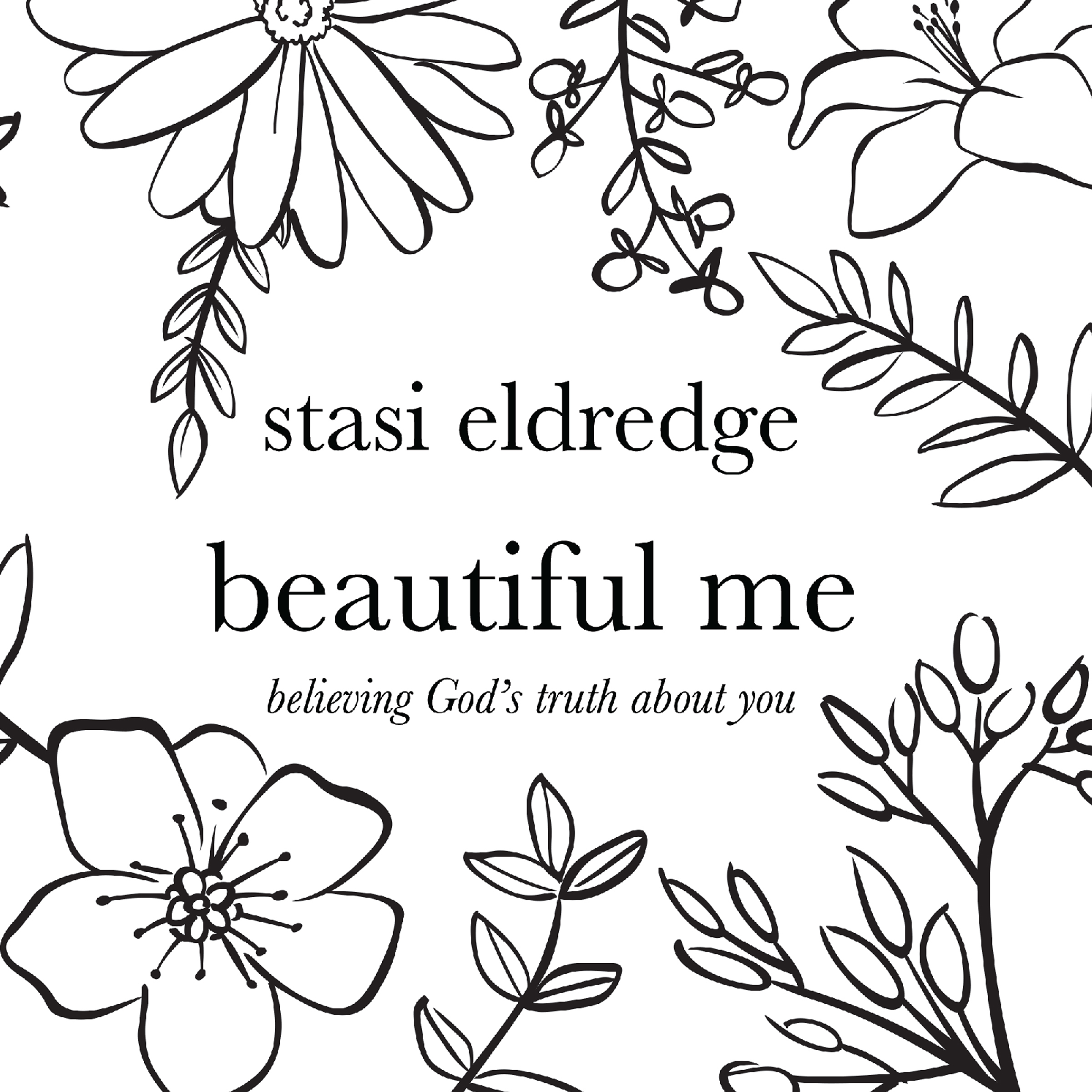 Printable Beautiful Me: Believing God's Truth About You Audiobook Cover Art