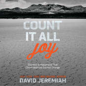 Count It All Joy: Discover a Happiness That Circumstances Cannot Change Audiobook, by David Jeremiah