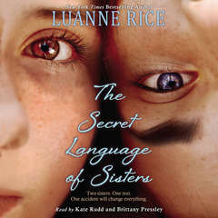 The Secret Language of Sisters Audiobook, by Luanne Rice