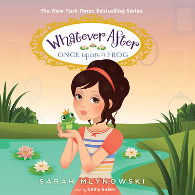 Once upon a Frog Audiobook, by Sarah Mlynowski