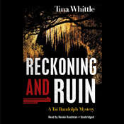 Reckoning and Ruin: A Tai Randolph Mystery, by Tina Whittle