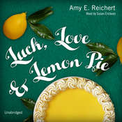 Luck, Love & Lemon Pie, by Amy E. Reichert