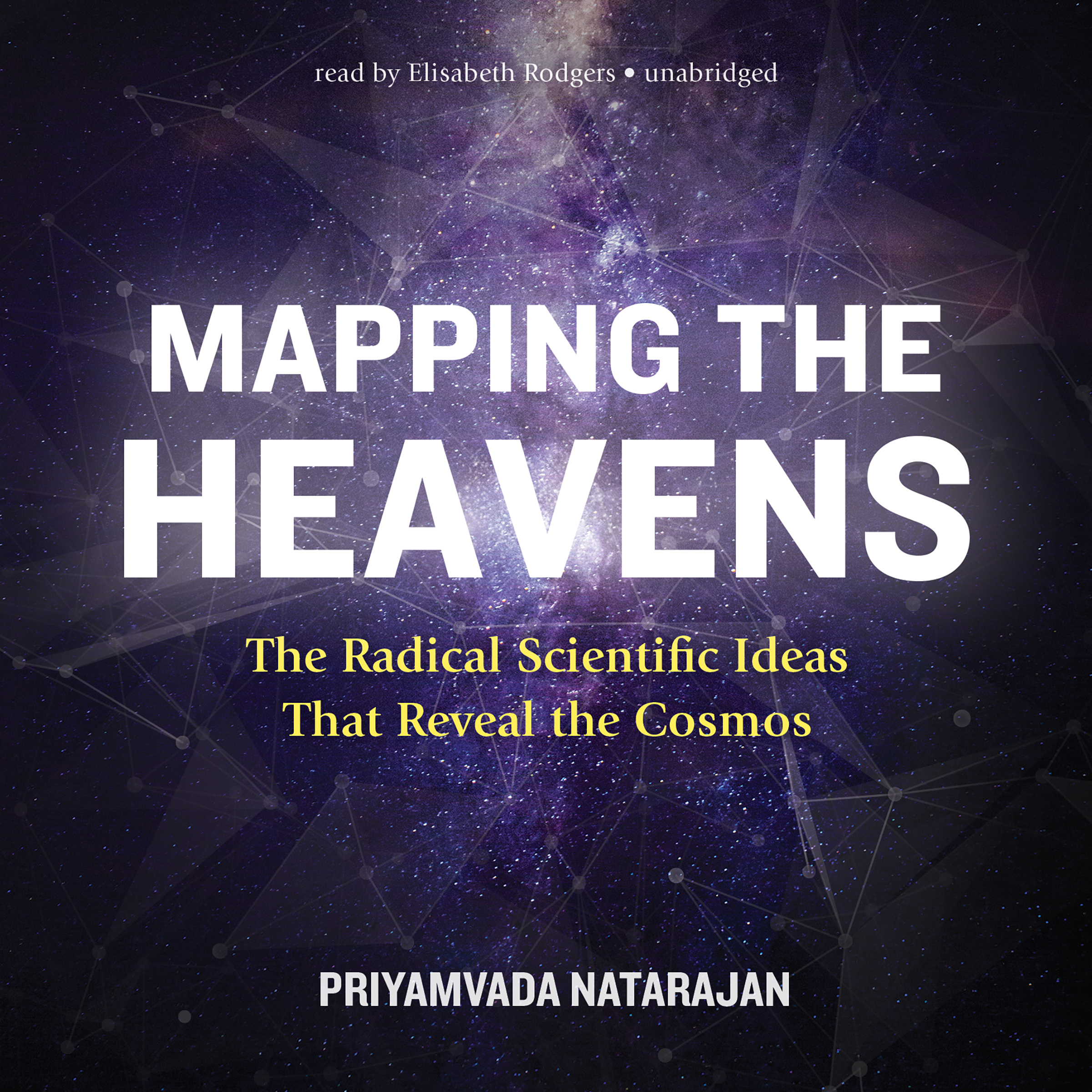 Printable Mapping the Heavens: The Radical Scientific Ideas That Reveal the Cosmos Audiobook Cover Art