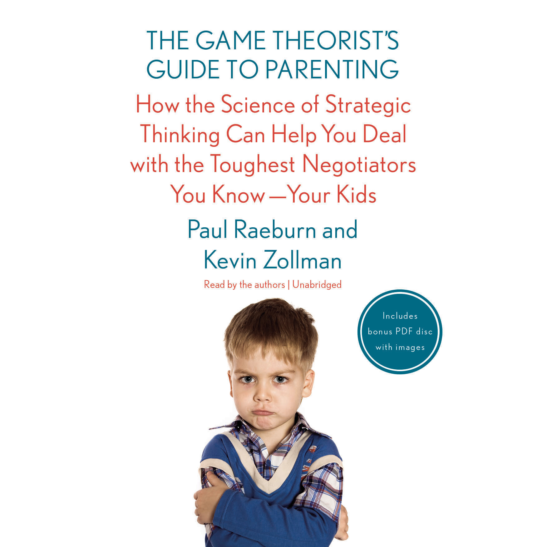 Printable The Game Theorist's Guide to Parenting: How the Science of Strategic Thinking Can Help You Deal with the Toughest Negotiators You Know—Your Kids Audiobook Cover Art