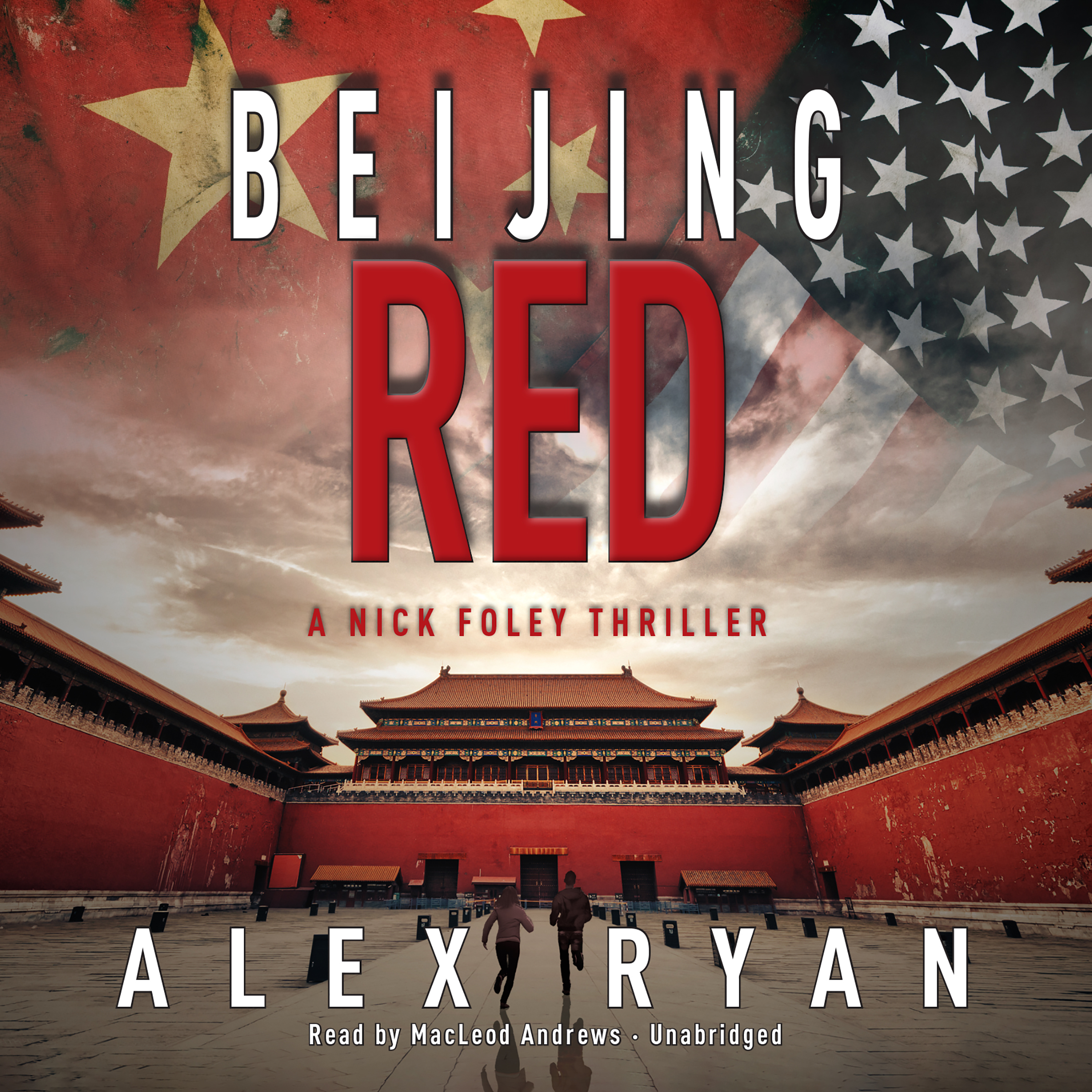 Printable Beijing Red: A Nick Foley Thriller Audiobook Cover Art