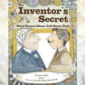 The Inventor's Secret: What Thomas Edison Told Henry Ford Audiobook, by Suzanne Slade