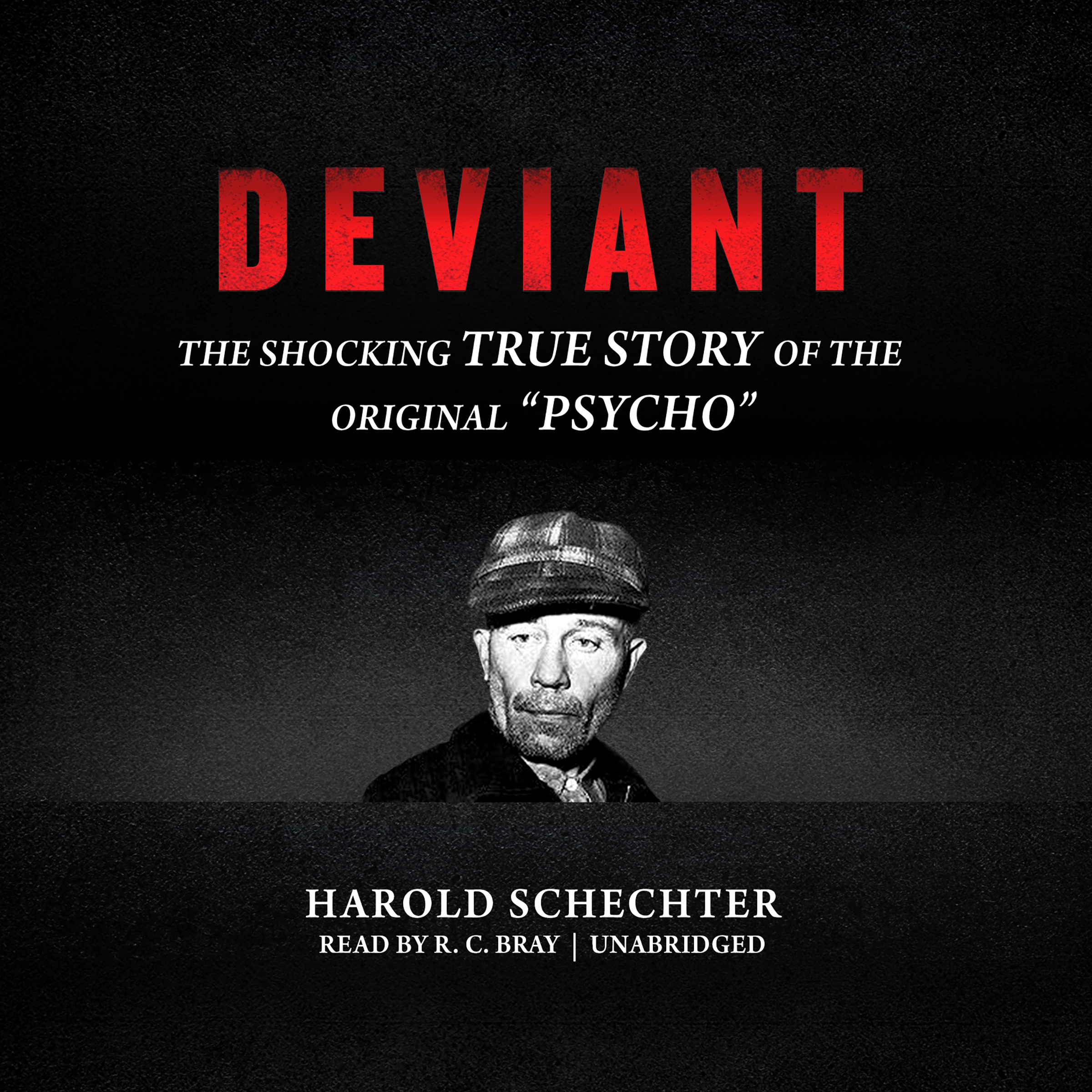 "Printable Deviant: The Shocking True Story of the Original ""Psycho"" Audiobook Cover Art"