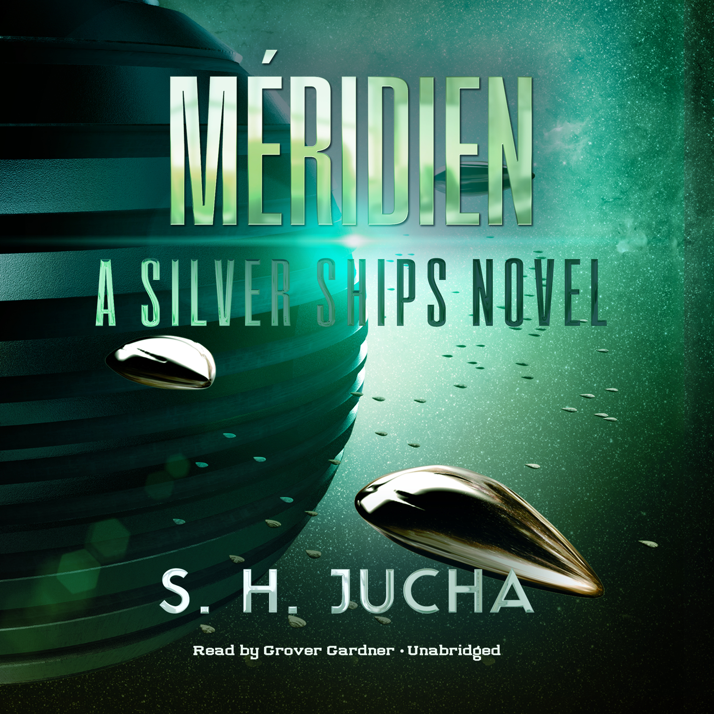 Printable Méridien: A Silver Ships Novel Audiobook Cover Art