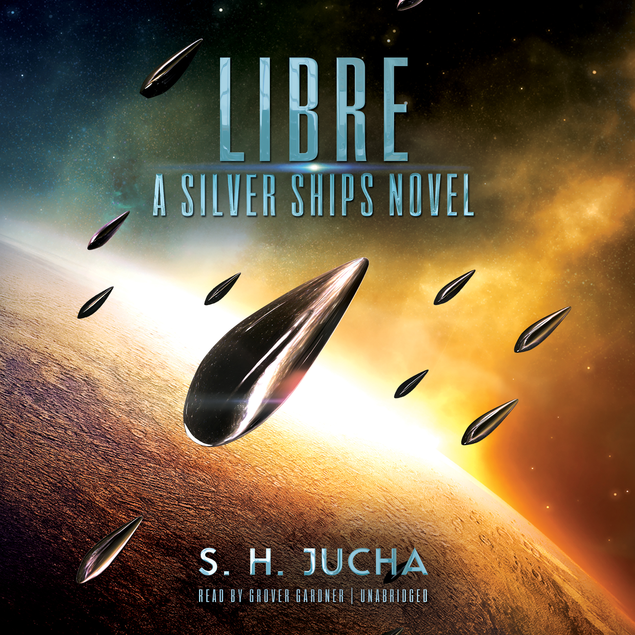 Printable Libre: A Silver Ships Novel Audiobook Cover Art