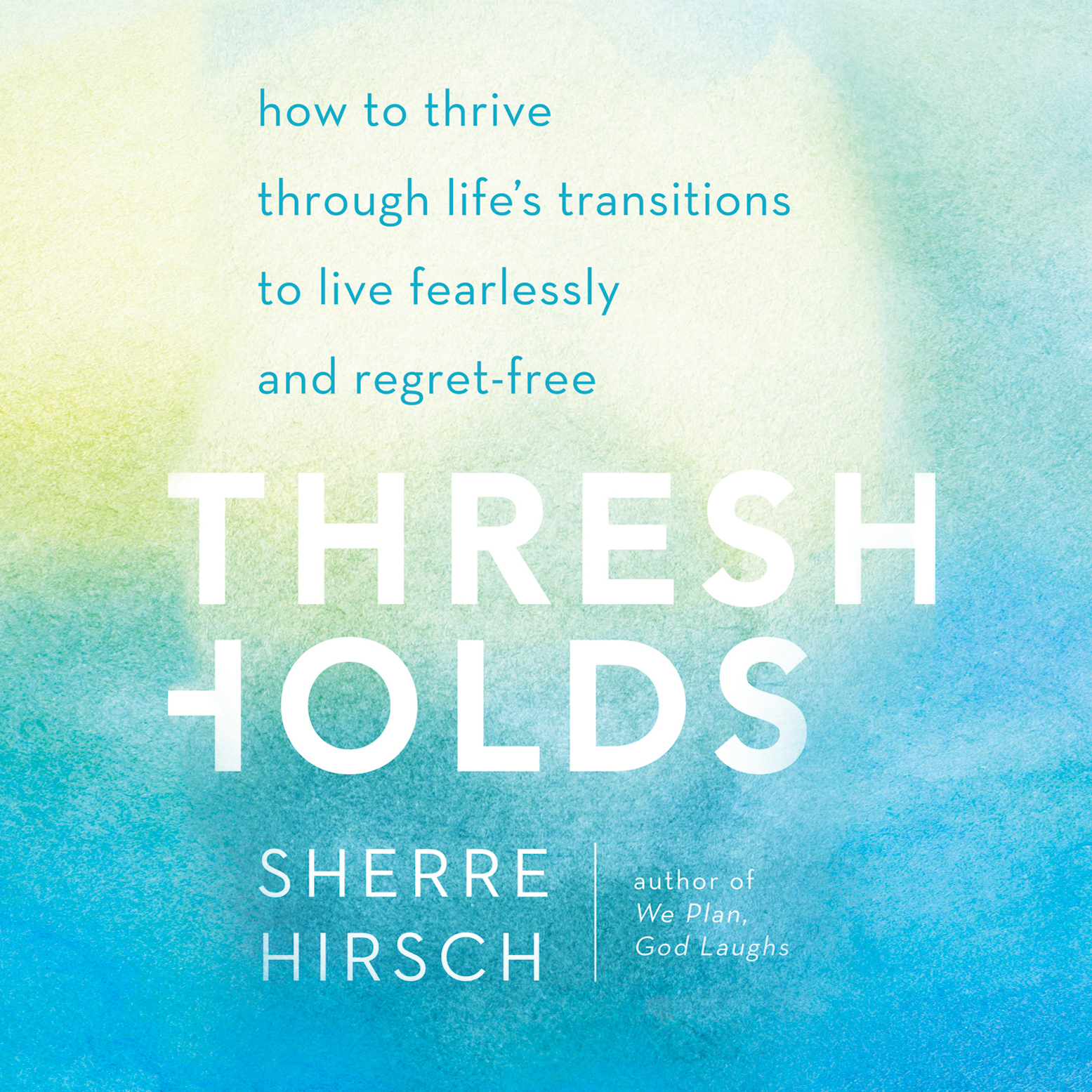 Printable Thresholds: How to Thrive through Life's Transitions to Live Fearlessly Audiobook Cover Art