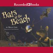 Bats at the Beach Audiobook, by Brian Lies