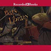 Bats at the Library, by Brian Lies