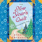 The New Years Quilt Audiobook, by Jennifer Chiaverini