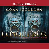 Conqueror: A Novel of Kublai Khan, by Conn Iggulden