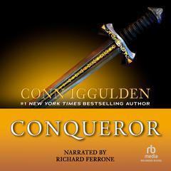 Conqueror: A Novel of Kublai Khan Audiobook, by Conn Iggulden