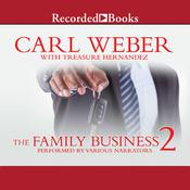 The Family Business 2, by Carl Weber, Treasure Hernandez