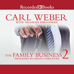 The Family Business 2 Audiobook, by Carl Weber, Treasure Hernandez