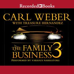 The Family Business 3 Audiobook, by Carl Weber, Treasure Hernandez