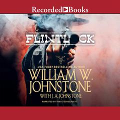 Flintlock Audiobook, by William W. Johnstone, J. A. Johnstone