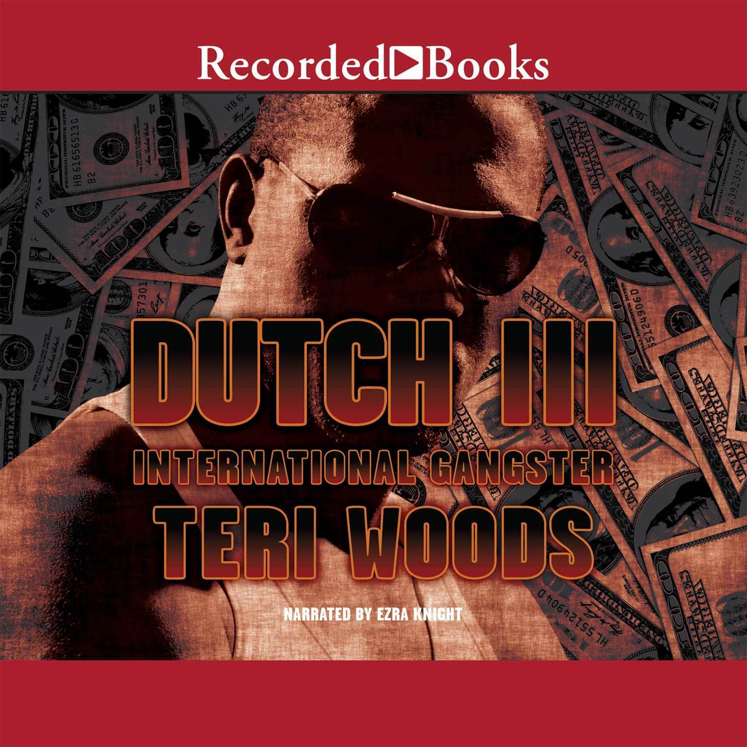 Printable Dutch III: International Gangster Audiobook Cover Art