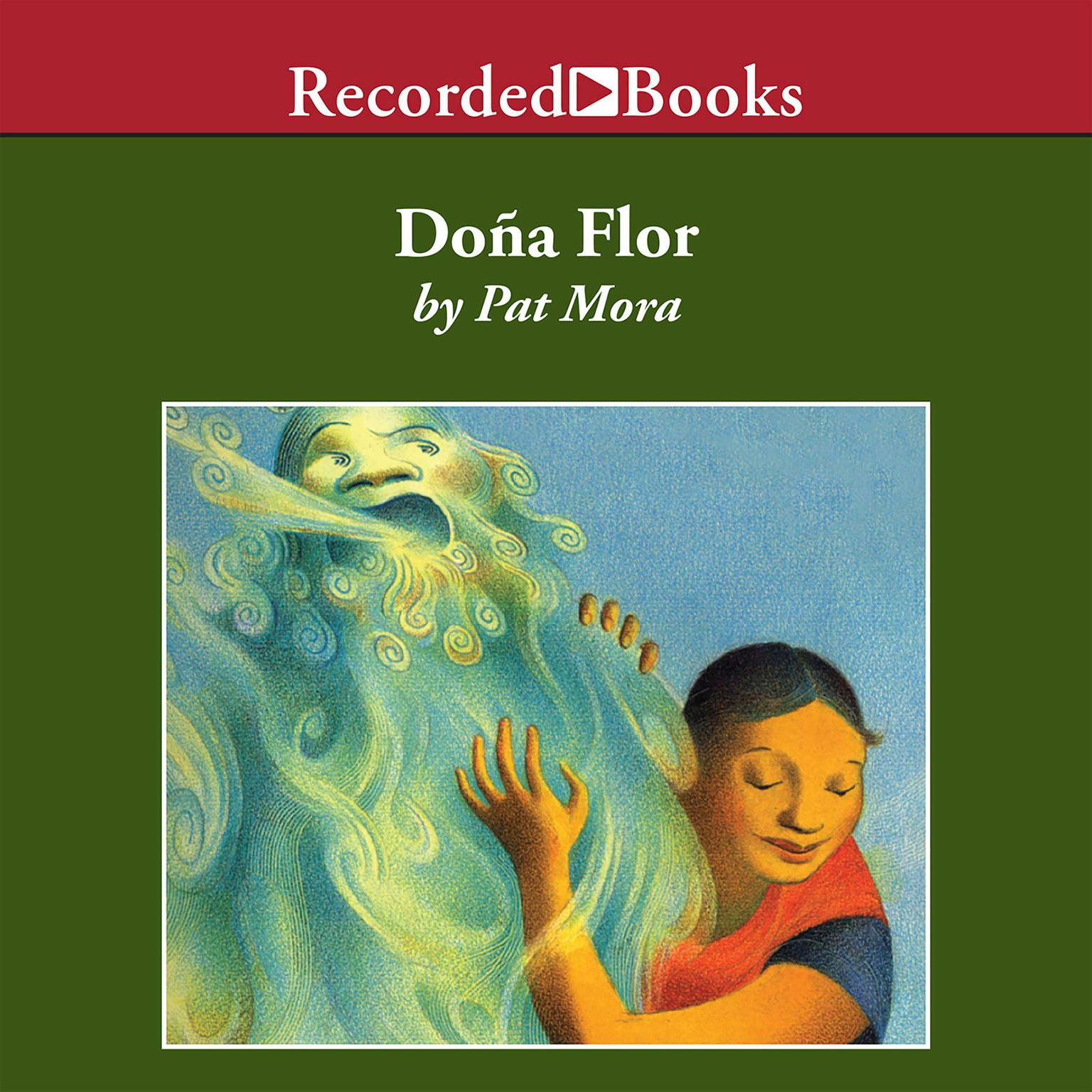 Printable Doña Flor: A Tall Tale about a Giant Woman with a Great Big Heart Audiobook Cover Art