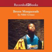 Bronx Masquerade, by Nikki Grimes