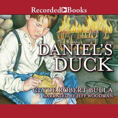 Daniel's Duck Audiobook, by Clyde Robert Bulla