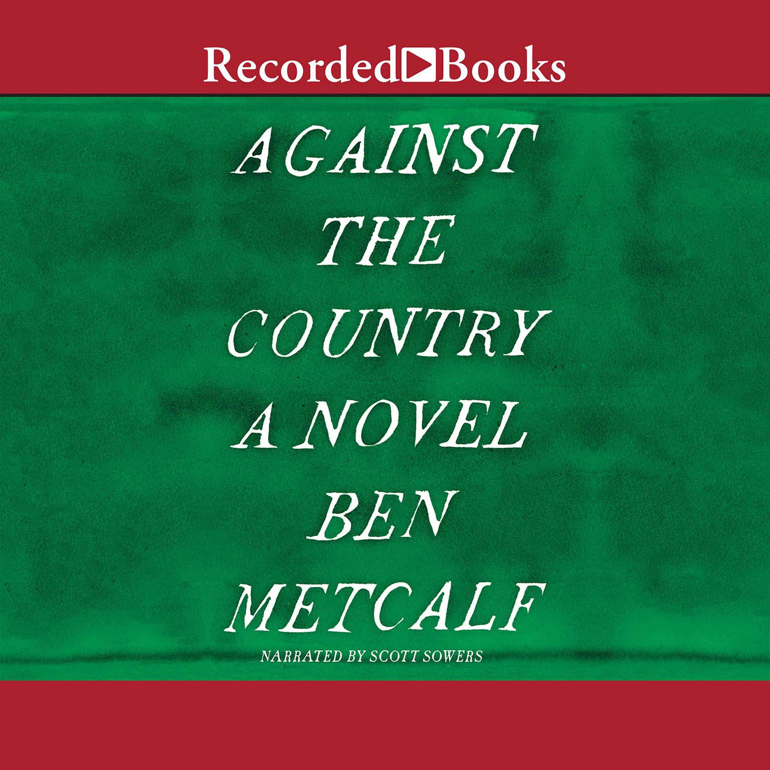 Printable Against the Country: A Novel Audiobook Cover Art
