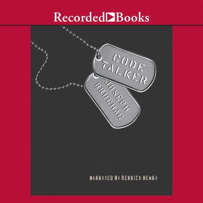 Code Talker: A Novel About the Navajo Marines of World War Two Audiobook, by Joseph Bruchac